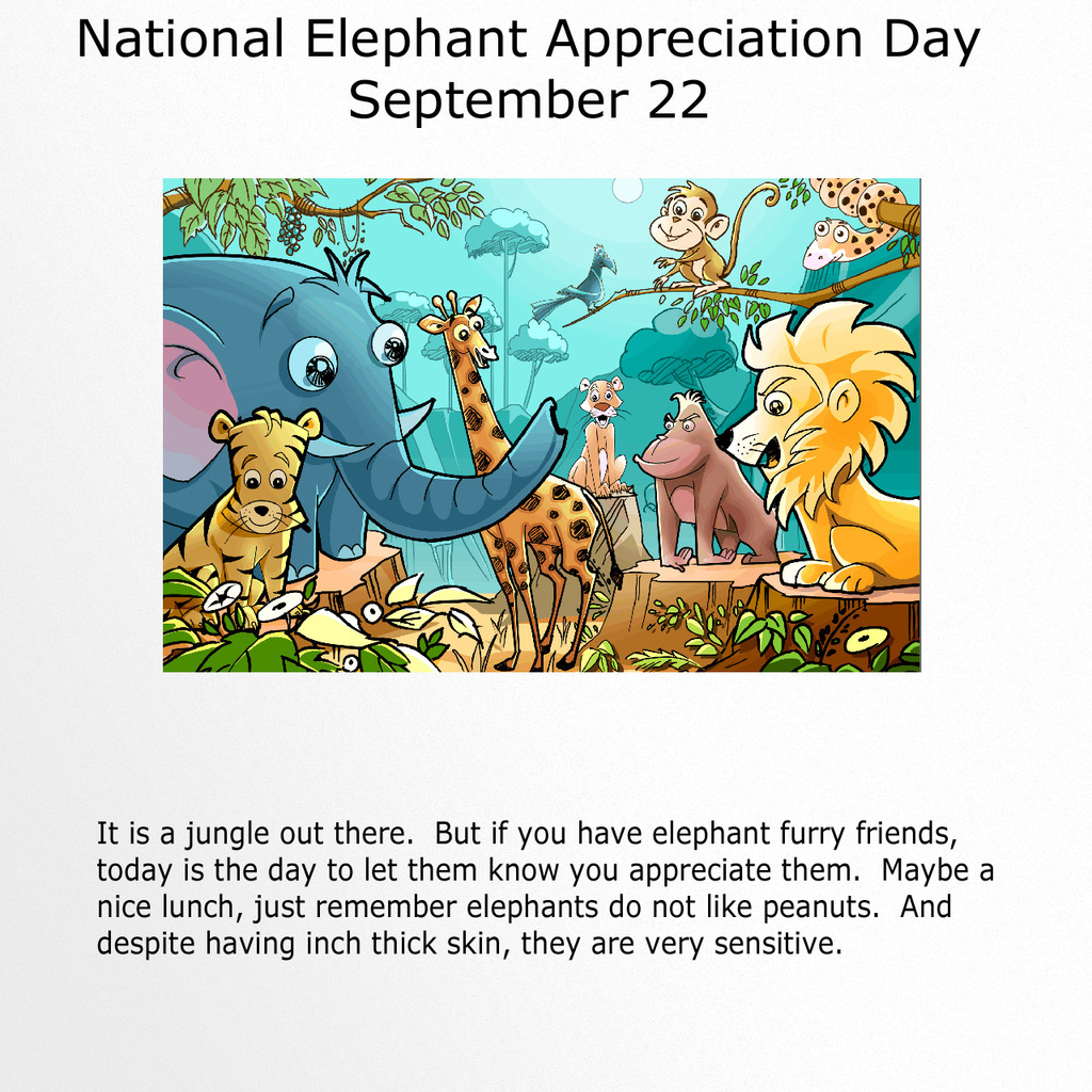 Most recent image: National Elephant Appreciation Day
