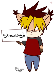 Streaming Time!