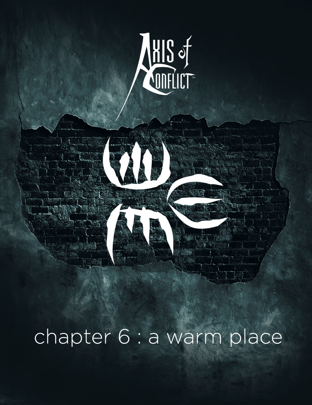 Axis of Conflict_Chapter 6_a_warm_place