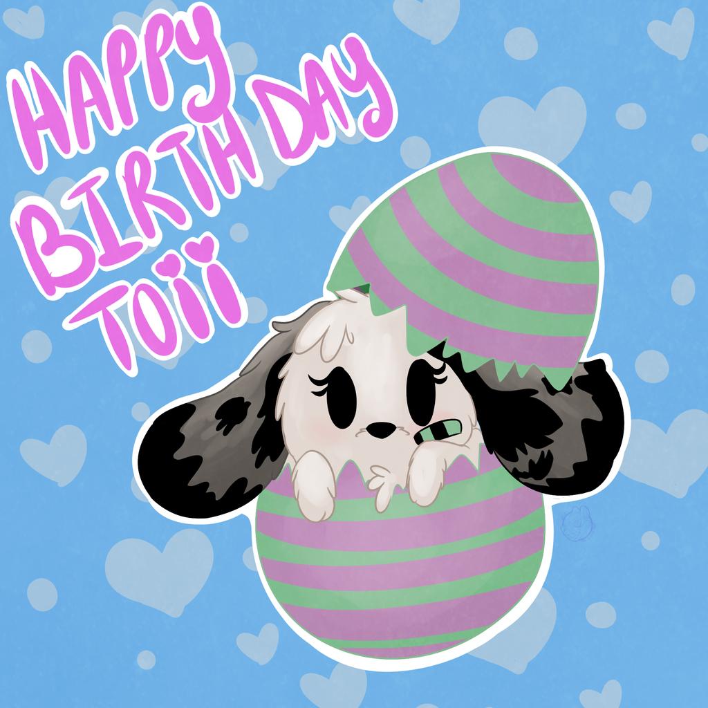 Happy BDay Toii!