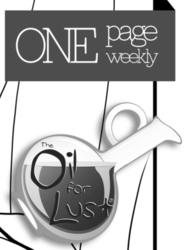 ONE PAGE WEEKLY:::::OIL FOR LUST