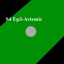 S4 Ep3- Artemis