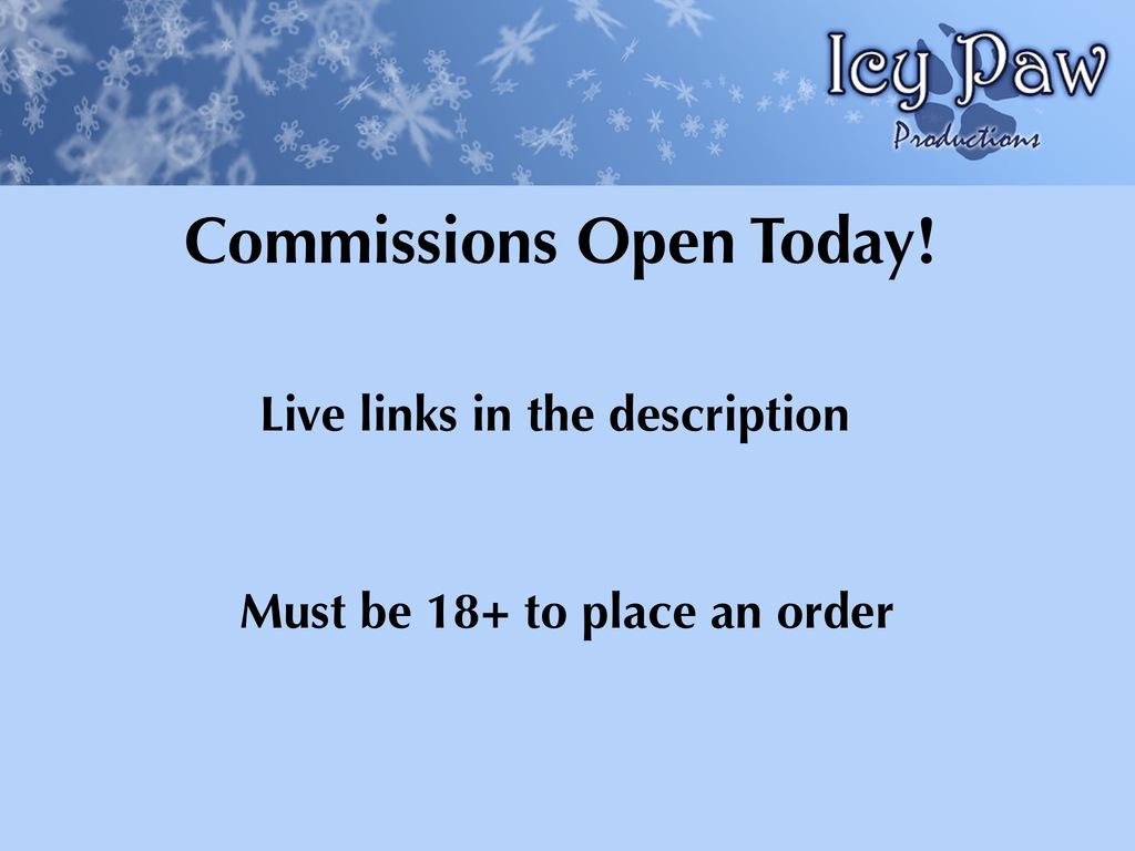 Most recent image: Commissions Open Today!