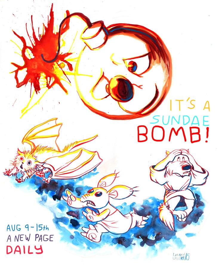 It's a SUNDAE BOMB!