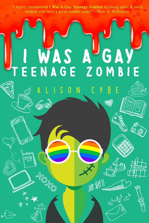 I was a gay teenage zombie