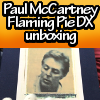 Flaming Pie Deluxe Edition unboxing