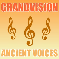 Ancient Voices - Vocals