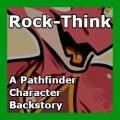 Rock-Think (Sixen's Backstory)