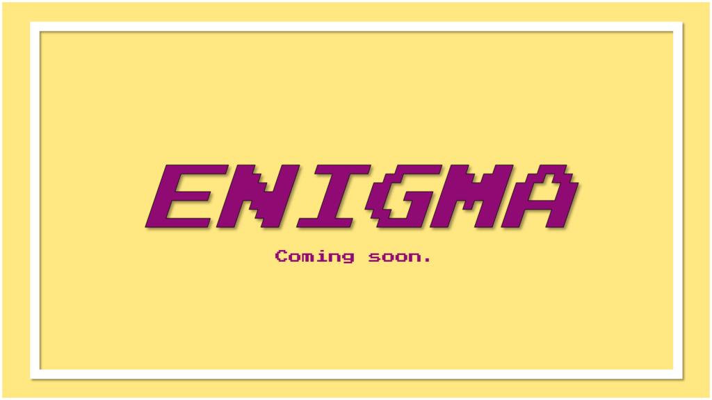 Most recent image: enigma.