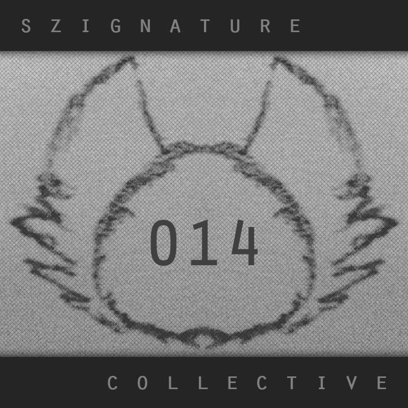 The Szignature Collective :: 014