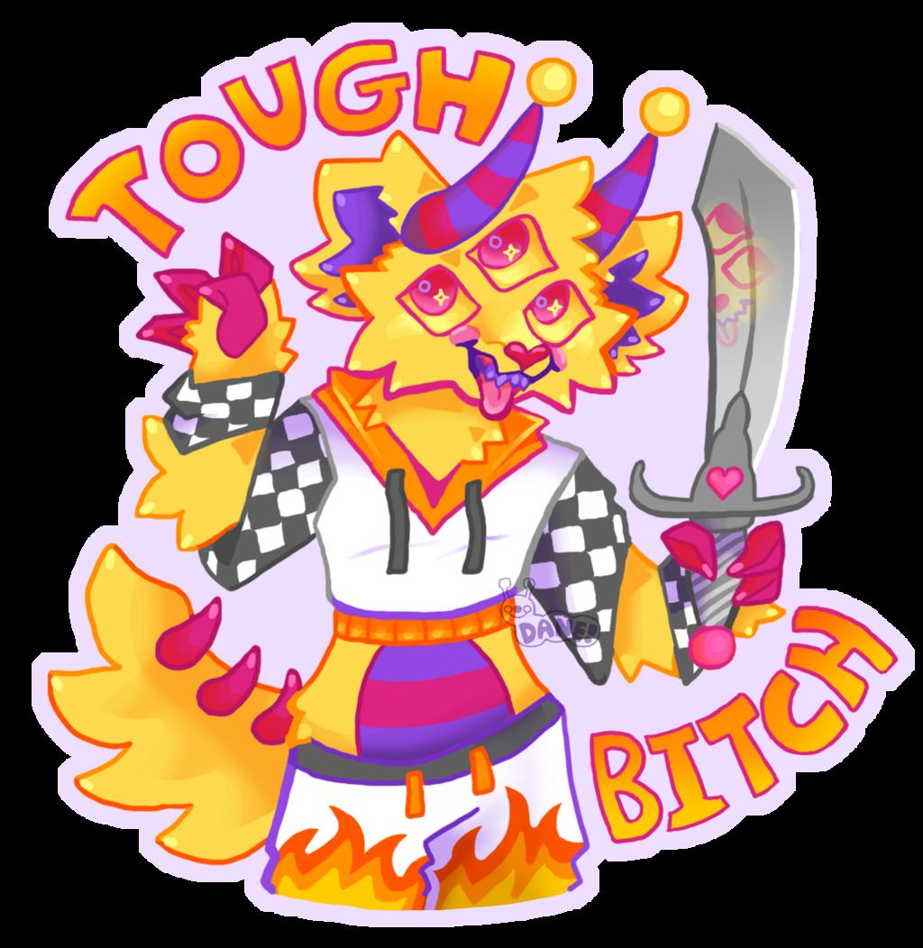 TOUGH BITCH