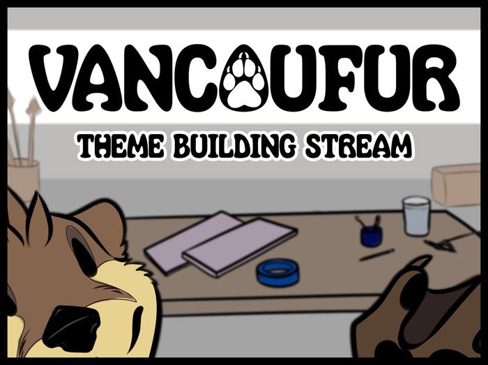 VancouFur Theme Live Stream!