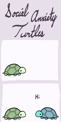 Social Anxiety Turtles