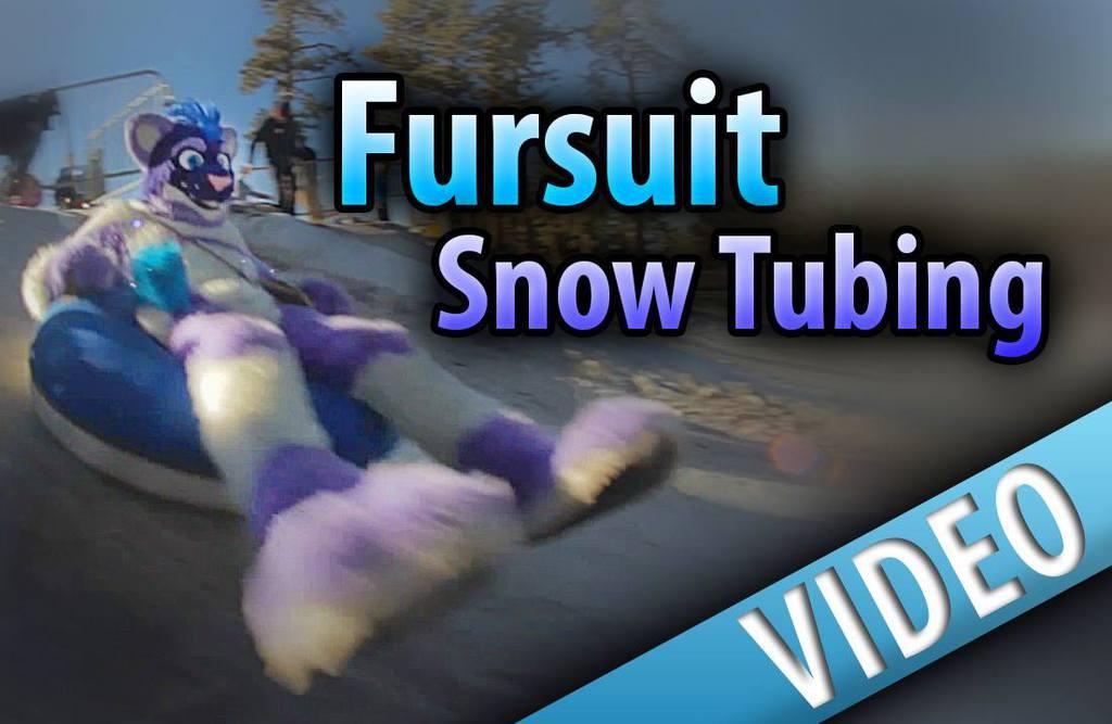 Fursuit Snow Tubing ((Video!))