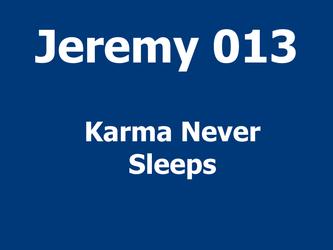 Karma Never sleeps