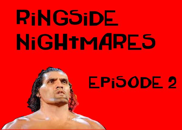 Ringside Nightmares Episode 2: Mintu vs Billu Yagdav