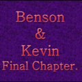 Benson & Kevin Chapter 45 (Final Chapter)