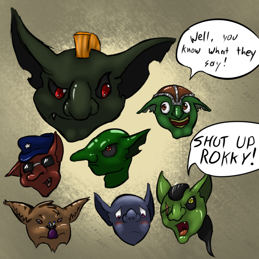 Most recent image: Disembodied Goblin Heads!