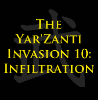 Most recent image: The Yar'Zanti Invasion 10: Infiltration