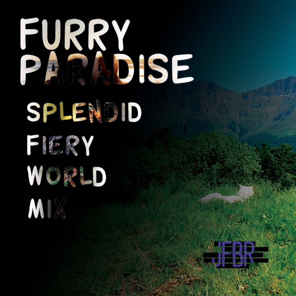 Most recent image: Furry Paradise Splendid Fiery World Mix