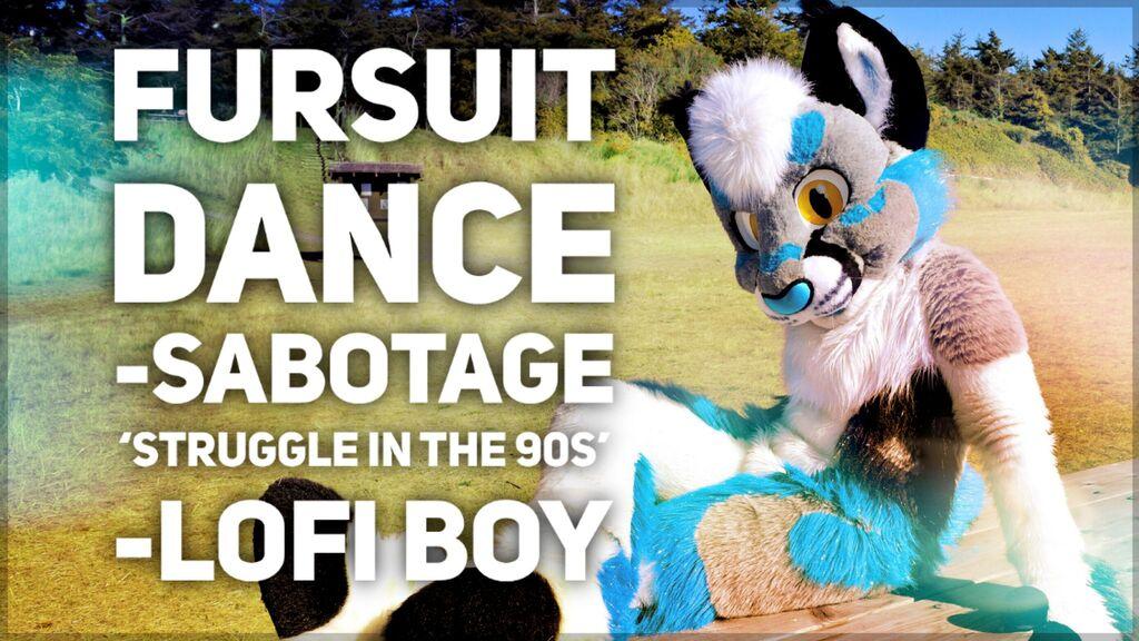 Fursuit Dance / Sabotage / 'Struggle In The 90s' //