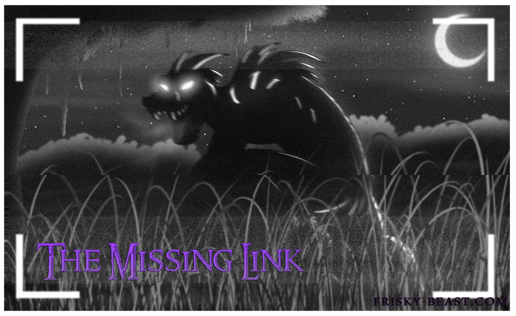Most recent image: The Missing Link