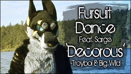 Fursuit Dance / Sarge / 'Decorus' //