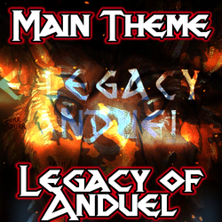 Legacy of Anduel - Epic Main Character Theme