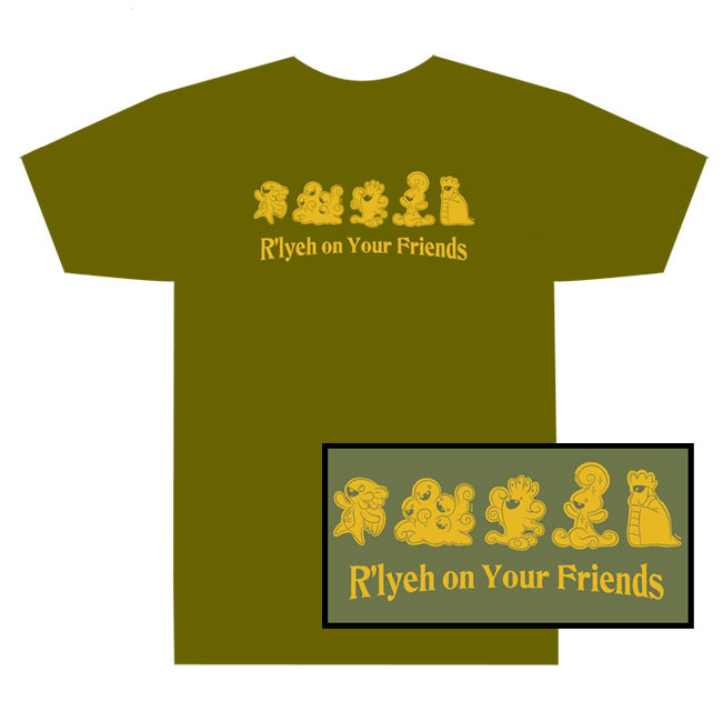 R'lyeh On Your Friends Tee