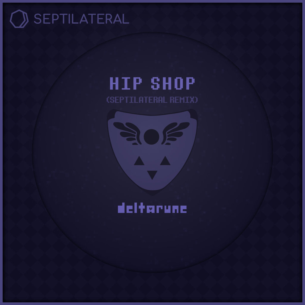 Most recent image: Hip Shop [from Deltarune: Chapter 1] (Septilateral Remix)