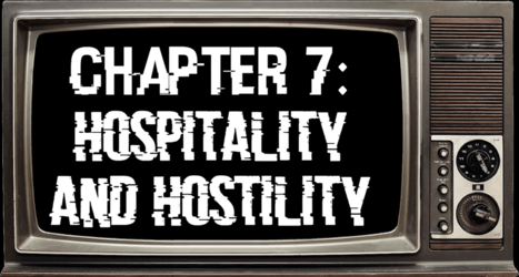 Chapter 7: Hospitality and Hostility