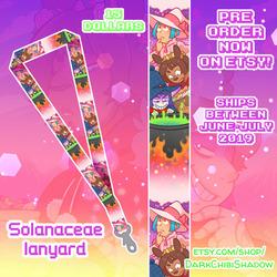 Solanaceae Lanyard PRE-ORDERS!