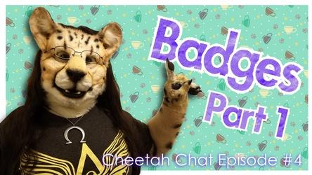 Badges Part 1 | Cheetah Chat #4