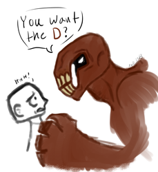 You want the D?