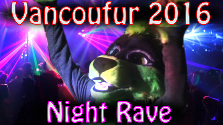 Vancoufur Night Rave Video