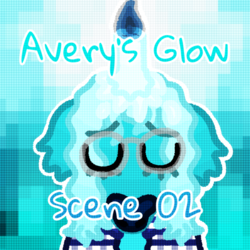 Avery's Glow: Scene 02 - Tuesday