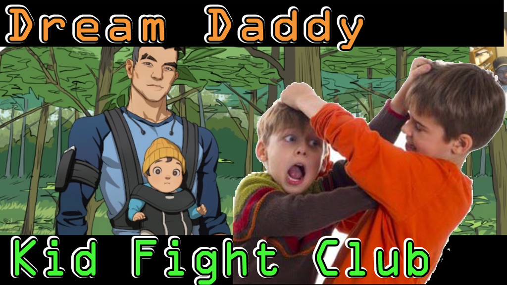 Most recent image: Elementary Fight Club and Tofu Smores Last Time On Dream Dad