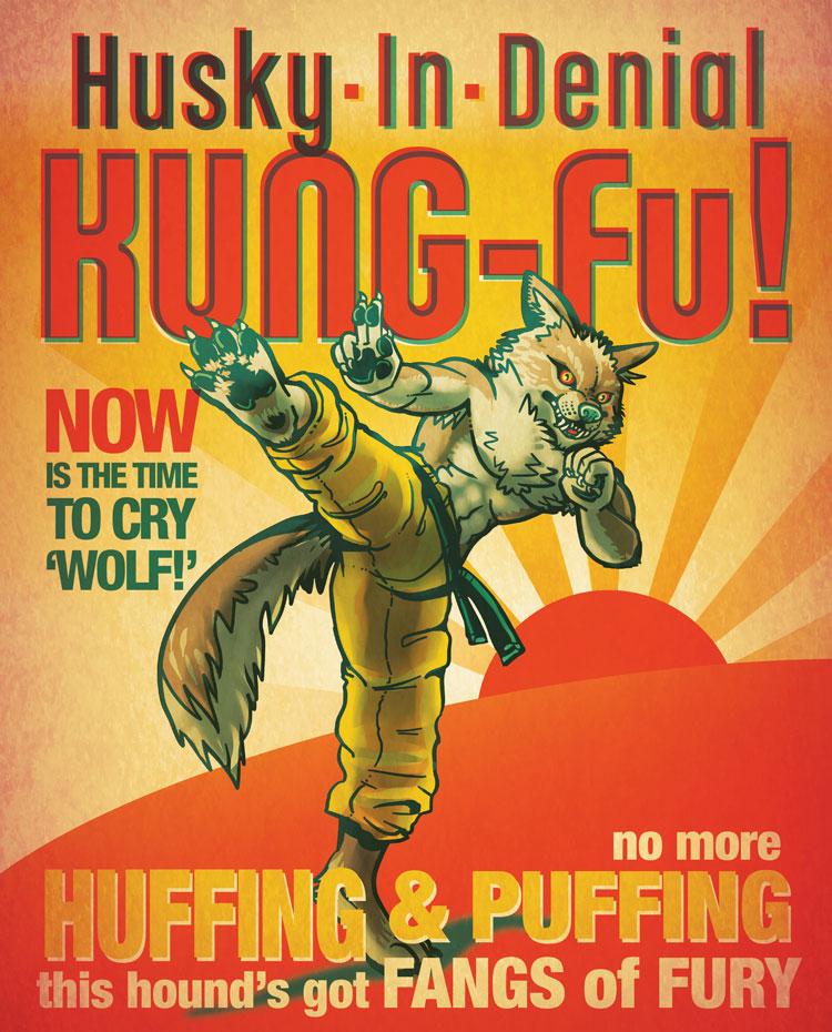 Husky In Denial - KUNG-Fu! poster