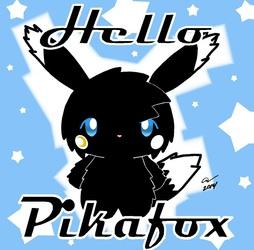 Hello Pikafox
