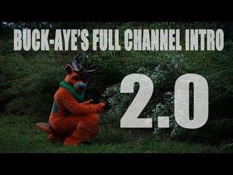 Buck-Aye's Video Full Intro 2.0