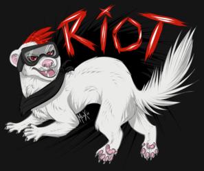 .: War dancing riot ferret.