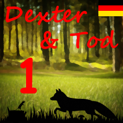 Dexter & Tod Kapitel 1 - Der Fuchs und die Maus