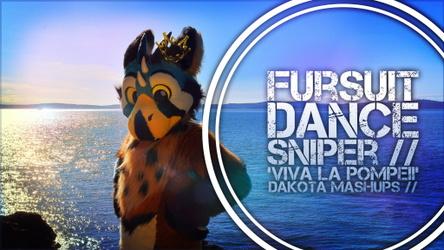 Fursuit Dance / Sniper / 'Viva La Pompeii' //