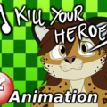 Animation by PalmarianFire - Kill your heroes