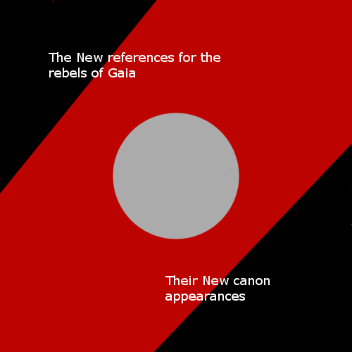 References to the rebels of Gaia