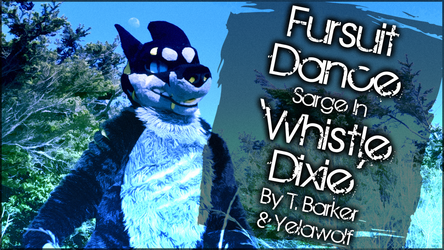 Fursuit Dance / Sarge / 'Whistle Dixie' //