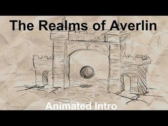 ANIMATION: The Realms of Averlin [Begining]