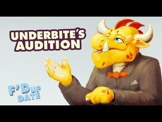 VIDEO: Underbite's Audition | F'd Up Date Jan 2018