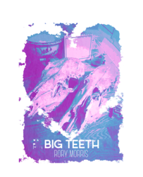 big teeth (comic)