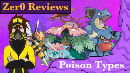 Zer0 Reviews: Poison Types